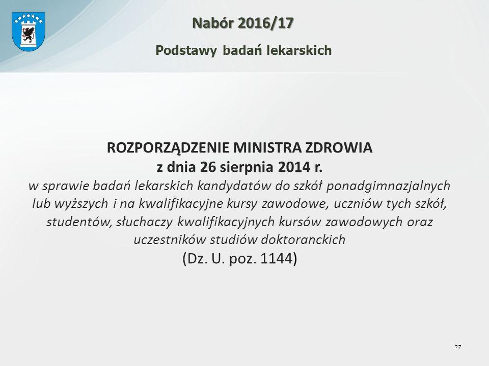 ROZPORZĄDZENIE MINISTRA ZDROWIA z dnia 26 sierpnia 2014 r.
