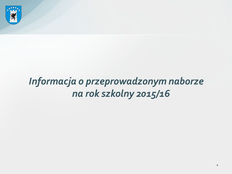 Podstawa prawna prowadzenia naboru do szkół ponadgimnazjalnych 25 Nabór 2016/17