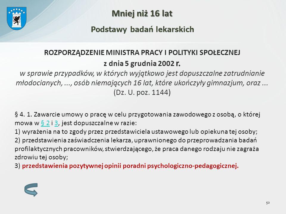 ROZPORZĄDZENIE MINISTRA PRACY I POLITYKI SPOŁECZNEJ z dnia 5 grudnia 2002 r.
