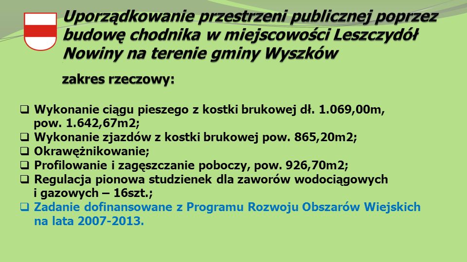  Wykonanie ciągu pieszego z kostki brukowej dł. 1.069,00m, pow.
