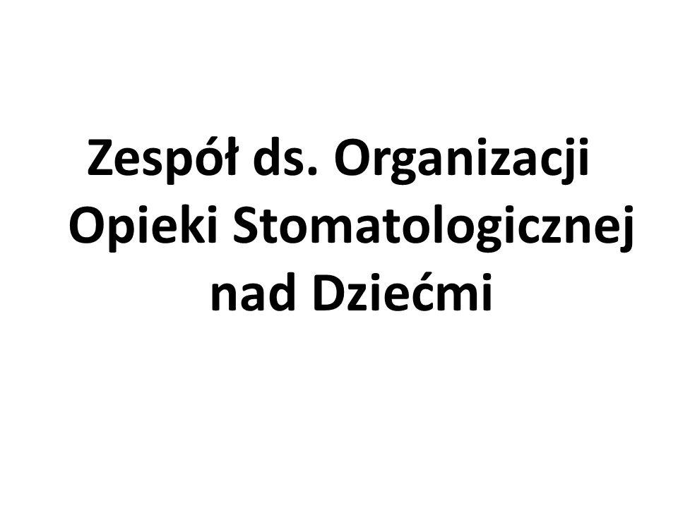 Zespół ds. Organizacji Opieki Stomatologicznej nad Dziećmi