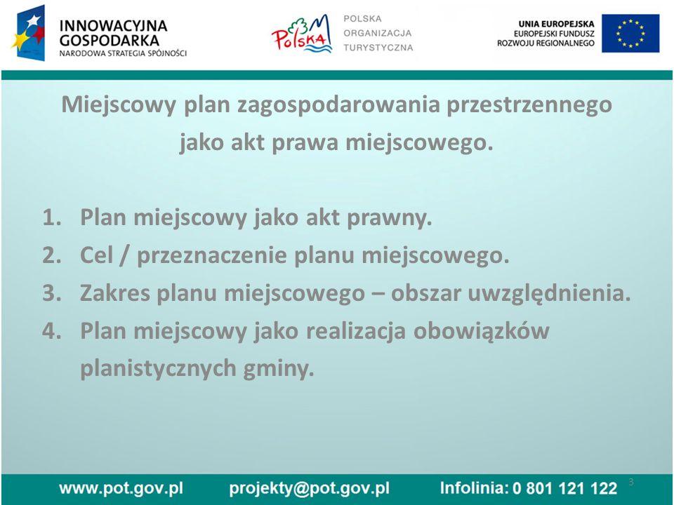 Miejscowy plan zagospodarowania przestrzennego jako akt prawa miejscowego.