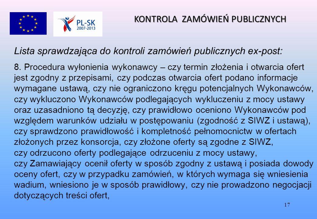 17 Lista sprawdzająca do kontroli zamówień publicznych ex-post: 8.