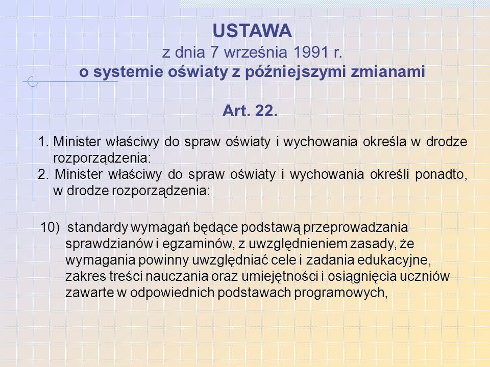 USTAWA z dnia 7 września 1991 r.o systemie oświaty z późniejszymi zmianami Art.
