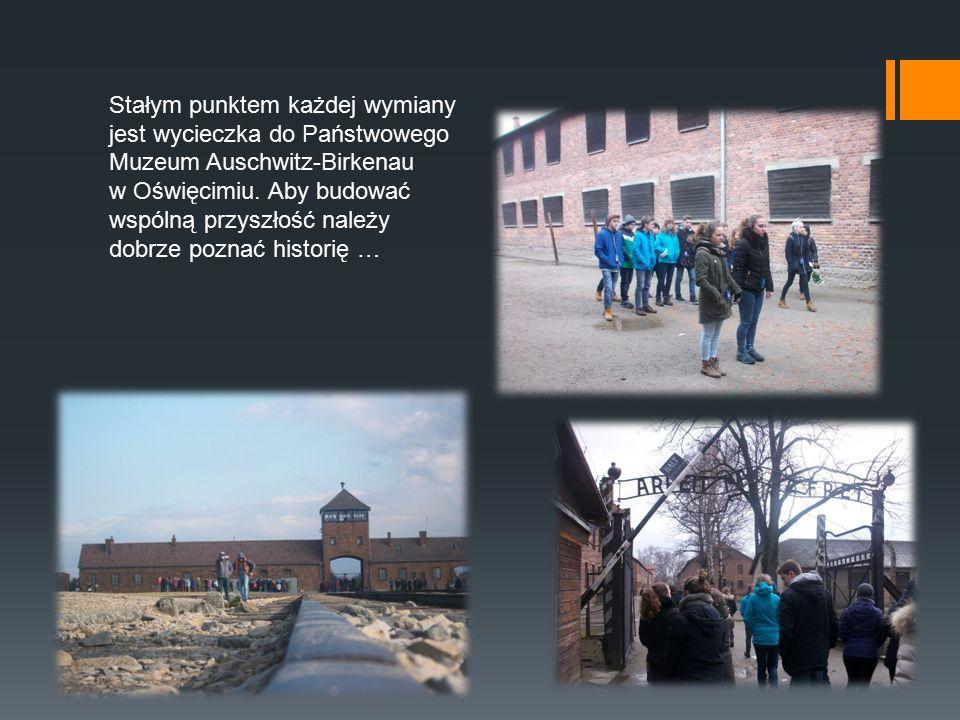 Stałym punktem każdej wymiany jest wycieczka do Państwowego Muzeum Auschwitz-Birkenau w Oświęcimiu.