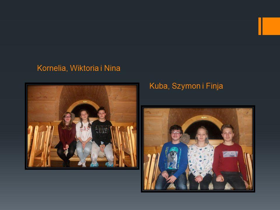 Kornelia, Wiktoria i Nina Kuba, Szymon i Finja