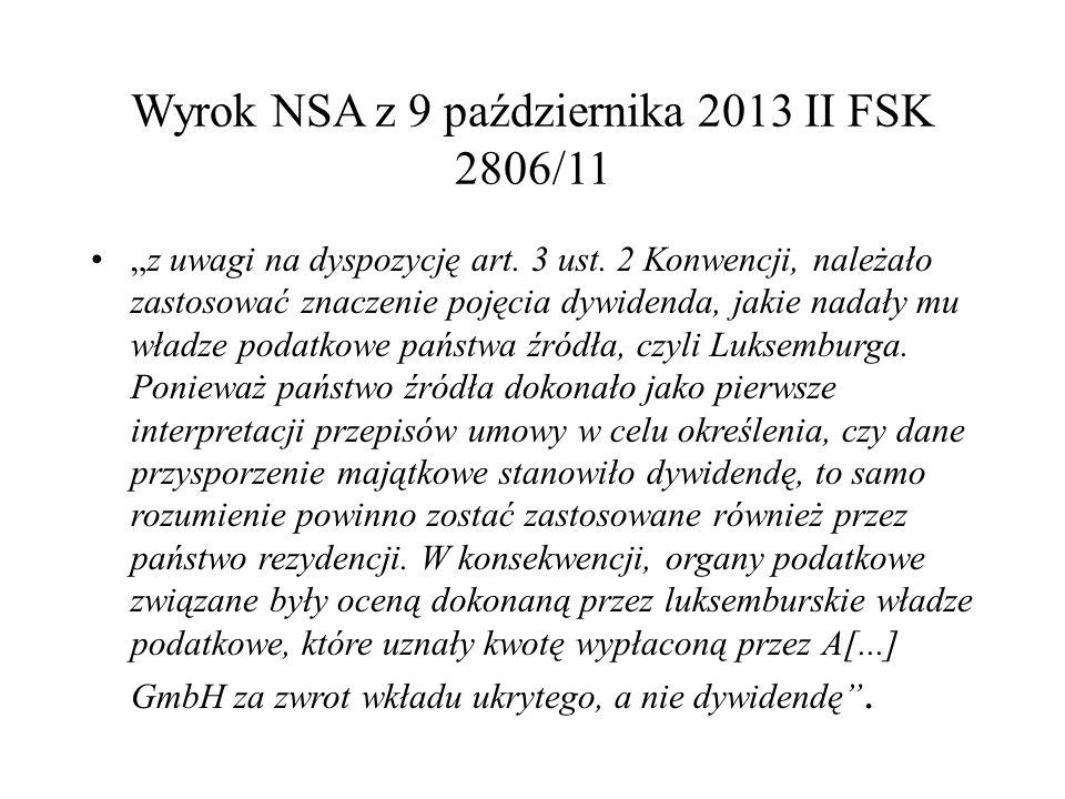 """Wyrok NSA z 9 października 2013 II FSK 2806/11 """"z uwagi na dyspozycję art."""