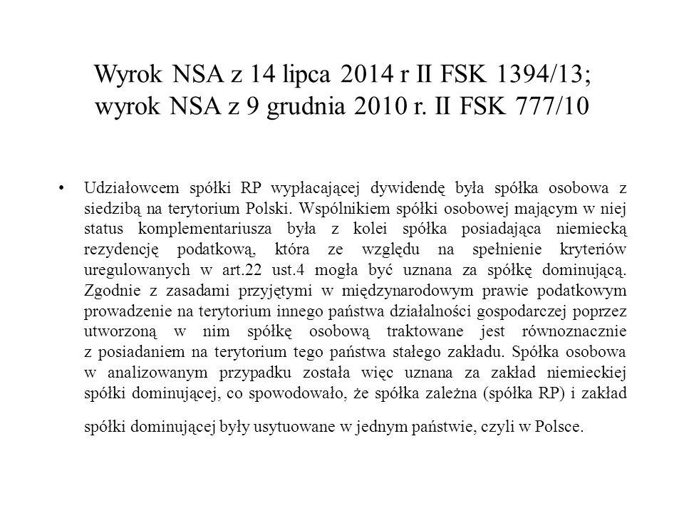 Wyrok NSA z 14 lipca 2014 r II FSK 1394/13; wyrok NSA z 9 grudnia 2010 r.