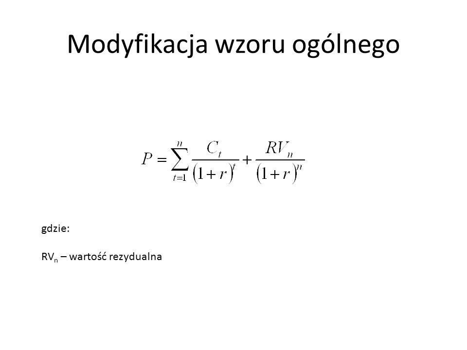 Modyfikacja wzoru ogólnego gdzie: RV n – wartość rezydualna