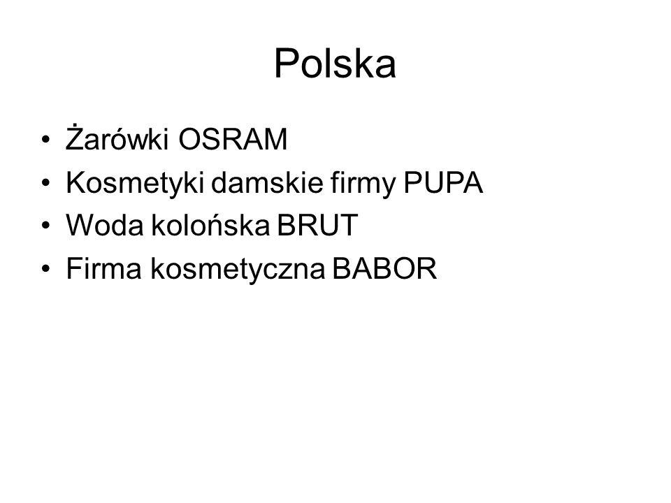 Polska Żarówki OSRAM Kosmetyki damskie firmy PUPA Woda kolońska BRUT Firma kosmetyczna BABOR