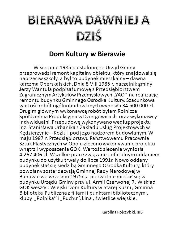 Dom Kultury w Bierawie W sierpniu 1985 r.