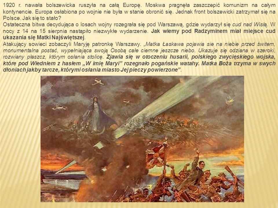 1920 r. nawała bolszewicka ruszyła na całą Europę.