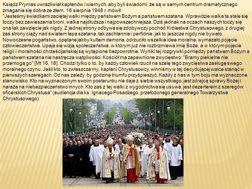 Ksiądz Prymas uwrażliwiał kapłanów i wiernych, aby byli świadomi, że są w samym centrum dramatycznego zmagania się dobra ze złem.