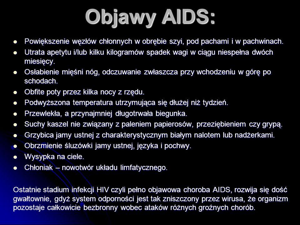 Objawy AIDS: Powiększenie węzłów chłonnych w obrębie szyi, pod pachami i w pachwinach.