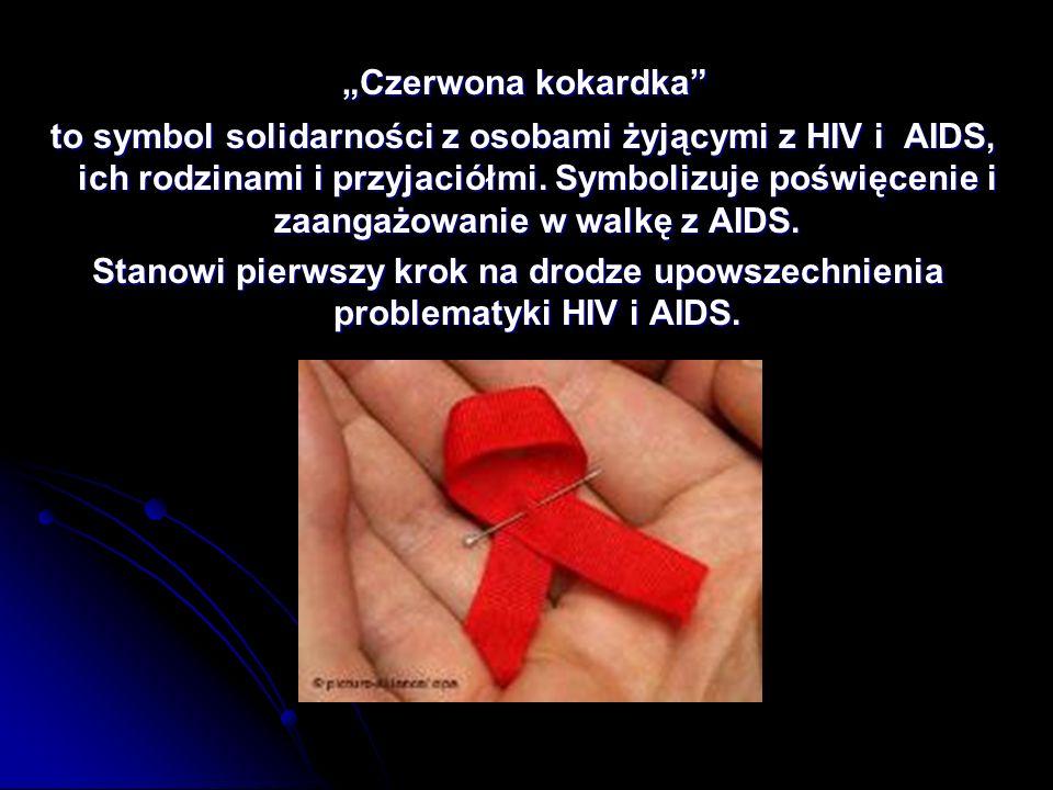 """""""Czerwona kokardka """"Czerwona kokardka to symbol solidarności z osobami żyjącymi z HIV i AIDS, ich rodzinami i przyjaciółmi."""