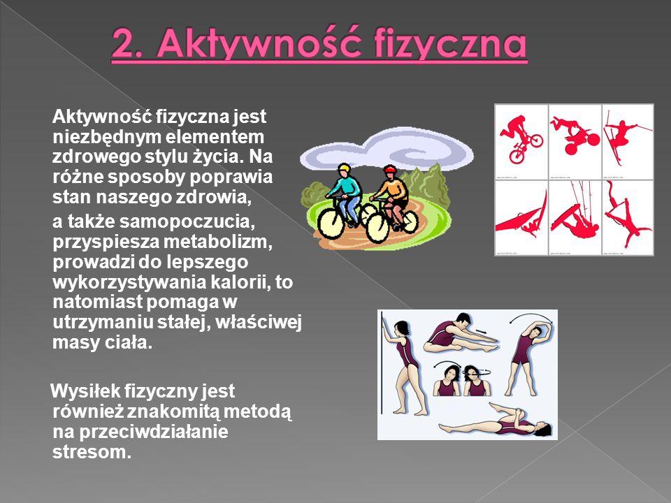Aktywność fizyczna jest niezbędnym elementem zdrowego stylu życia.