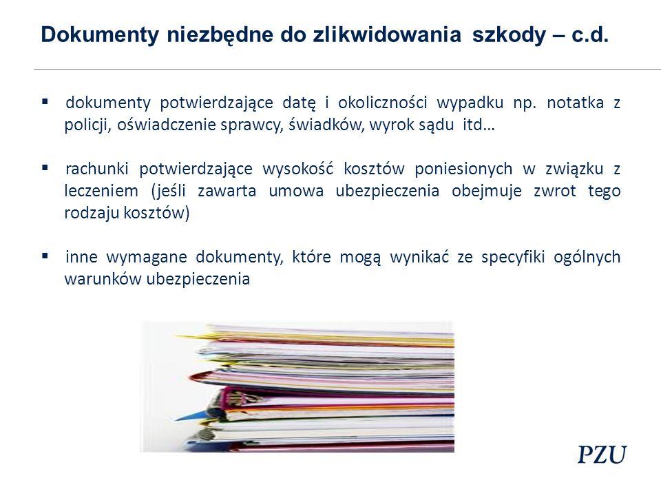 Dokumenty niezbędne do zlikwidowania szkody – c.d.