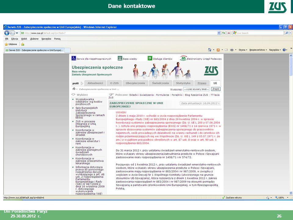 Dni Poradnictwa Paryż 29-30.09.2012 r. 26 Dni Poradnictwa Paryż 29-30.09.2012 r. Dane kontaktowe