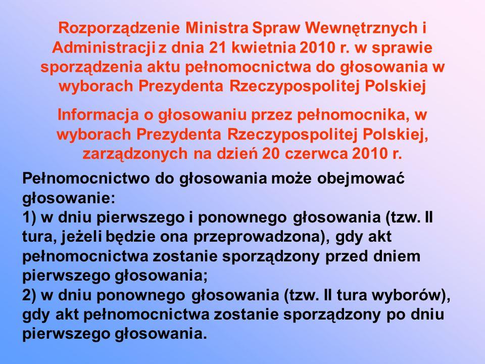 Rozporządzenie Ministra Spraw Wewnętrznych i Administracji z dnia 21 kwietnia 2010 r.