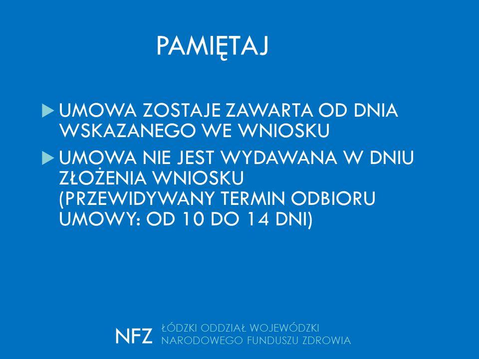 kontakt  E-mail: woswm@nfz-lodz.pl woswm@nfz-lodz.pl Telefon:  42 275 41 66  42 275 41 85 Kontakt ŁÓDZKI ODDZIAŁ WOJEWÓDZKI NARODOWEGO FUNDUSZU ZDROWIA NFZ