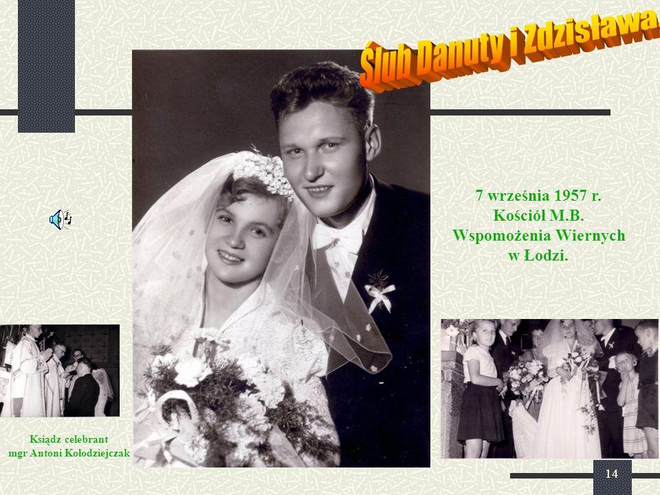 14 7 września 1957 r. Kościół M.B. Wspomożenia Wiernych w Łodzi. Ksiądz celebrant mgr Antoni Kołodziejczak