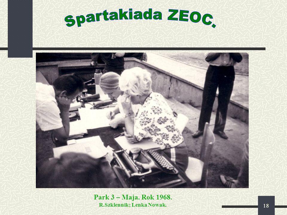 18 Park 3 – Maja. Rok 1968. R.Szklennik; Lenka Nowak.