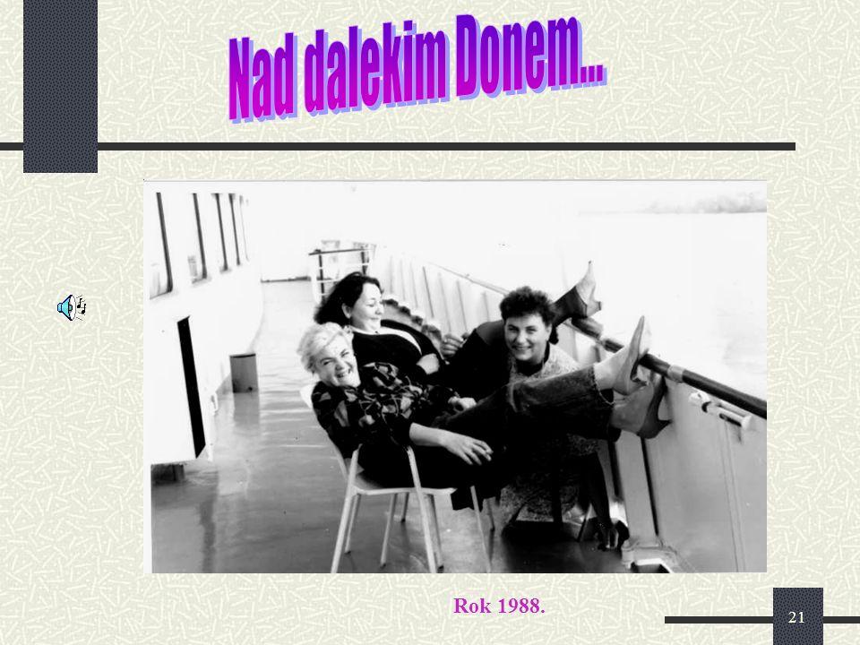 21 Rok 1988.