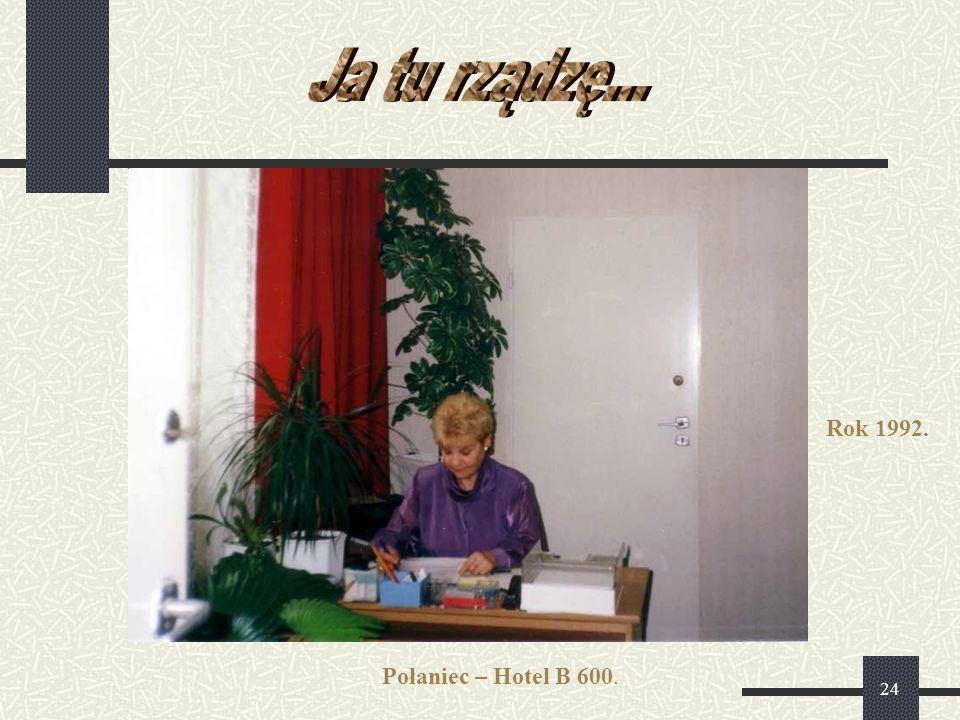 24 Połaniec – Hotel B 600. Rok 1992.