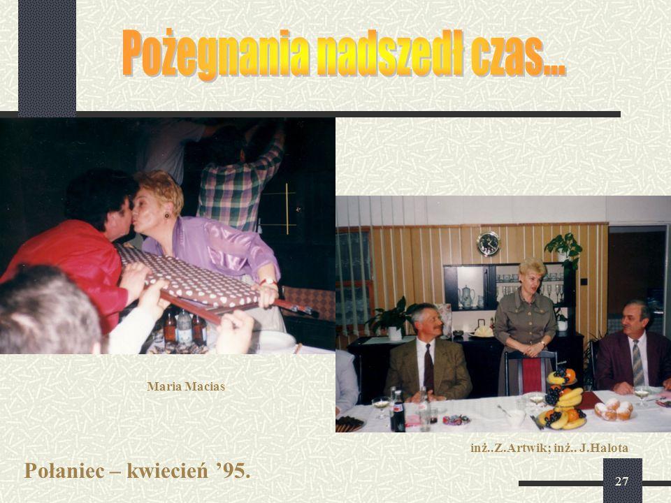 27 Połaniec – kwiecień '95. inż..Z.Artwik; inż.. J.Halota Maria Macias