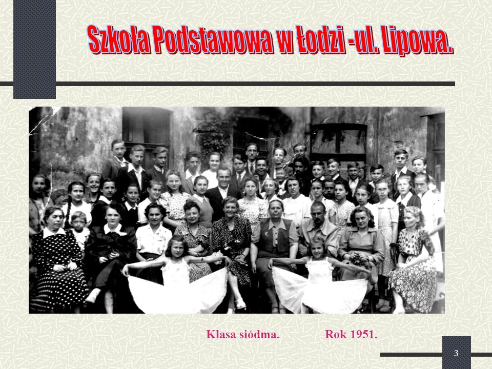 3 Rok 1951.Klasa siódma.