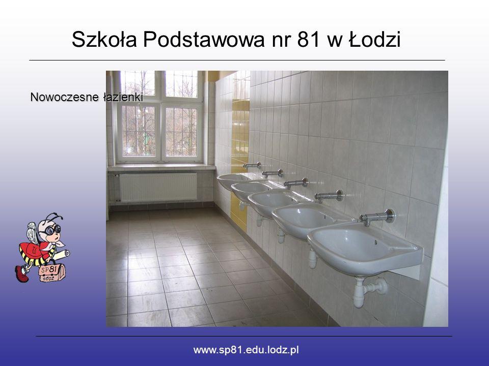 Szkoła Podstawowa nr 81 w Łodzi www.sp81.edu.lodz.pl Nowoczesne łazienki
