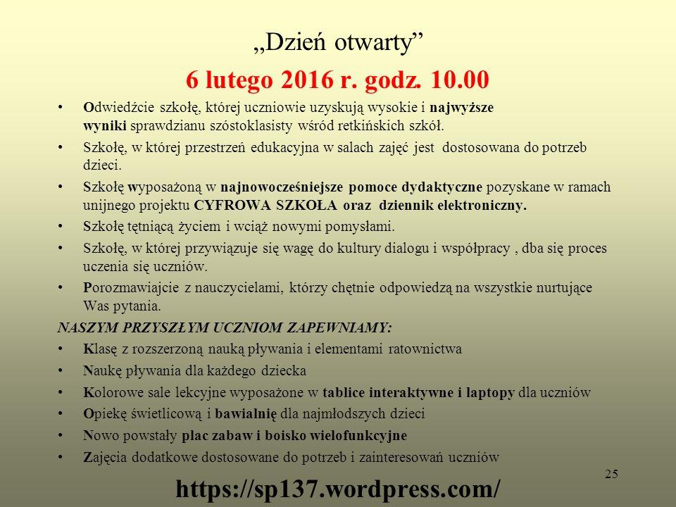"""""""Dzień otwarty 6 lutego 2016 r. godz."""