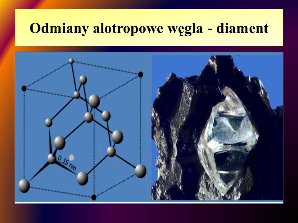 Odmiany alotropowe węgla - diament