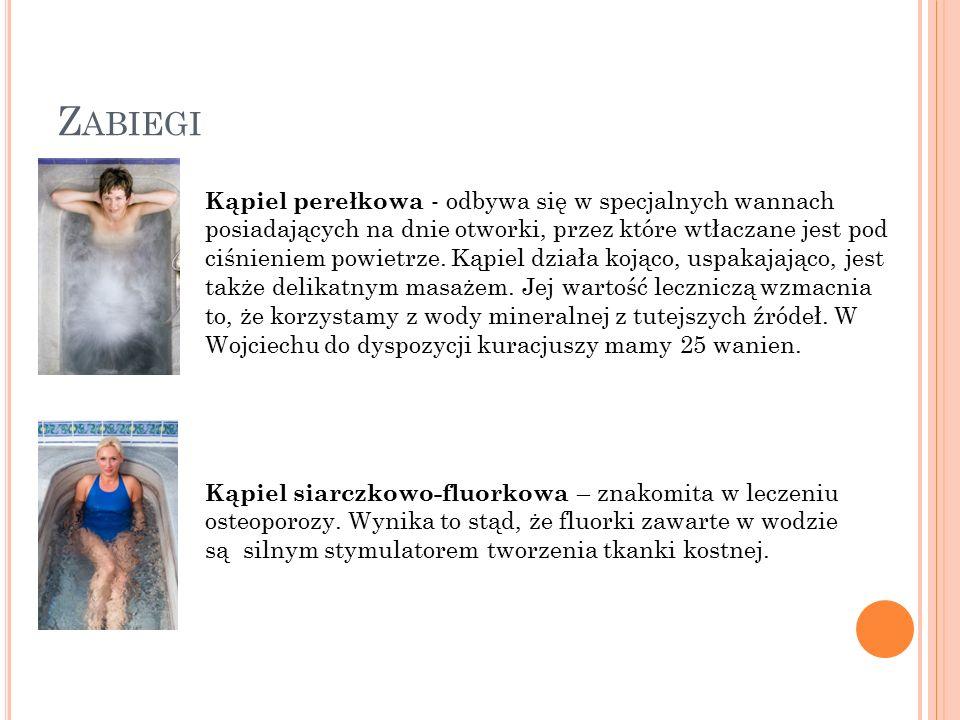 Z ABIEGI Kąpiel perełkowa - odbywa się w specjalnych wannach posiadających na dnie otworki, przez które wtłaczane jest pod ciśnieniem powietrze.