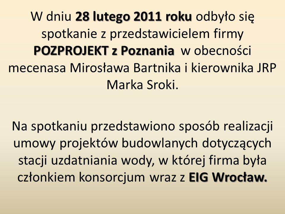 28 lutego 2011 roku POZPROJEKTz Poznania W dniu 28 lutego 2011 roku odbyło się spotkanie z przedstawicielem firmy POZPROJEKT z Poznania w obecności me