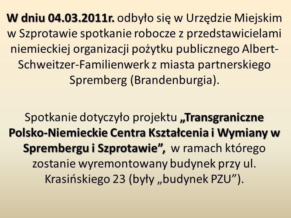 W dniu 04.03.2011r. W dniu 04.03.2011r. odbyło się w Urzędzie Miejskim w Szprotawie spotkanie robocze z przedstawicielami niemieckiej organizacji poży