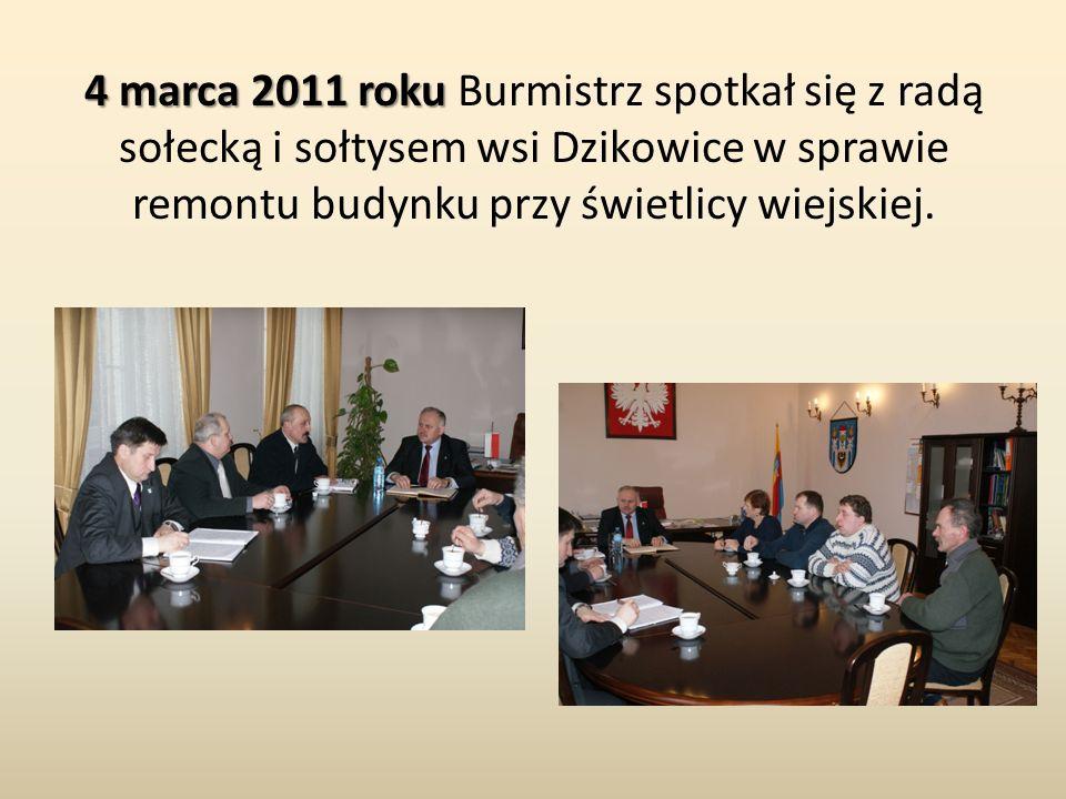 4 marca 2011 roku 4 marca 2011 roku Burmistrz spotkał się z radą sołecką i sołtysem wsi Dzikowice w sprawie remontu budynku przy świetlicy wiejskiej.