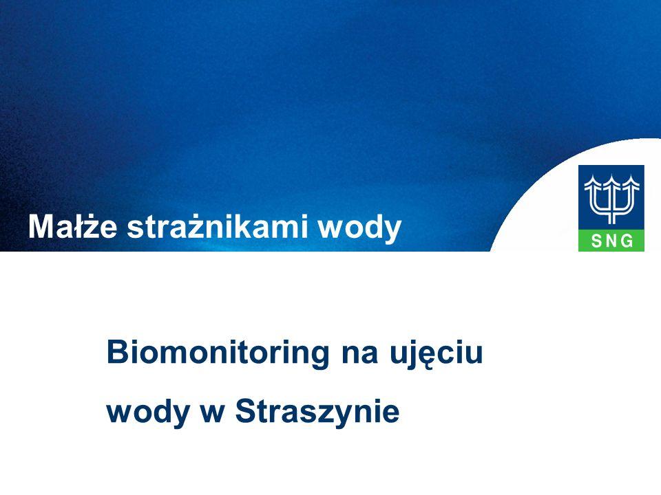 Biomonitoring na ujęciu wody w Straszynie Małże strażnikami wody