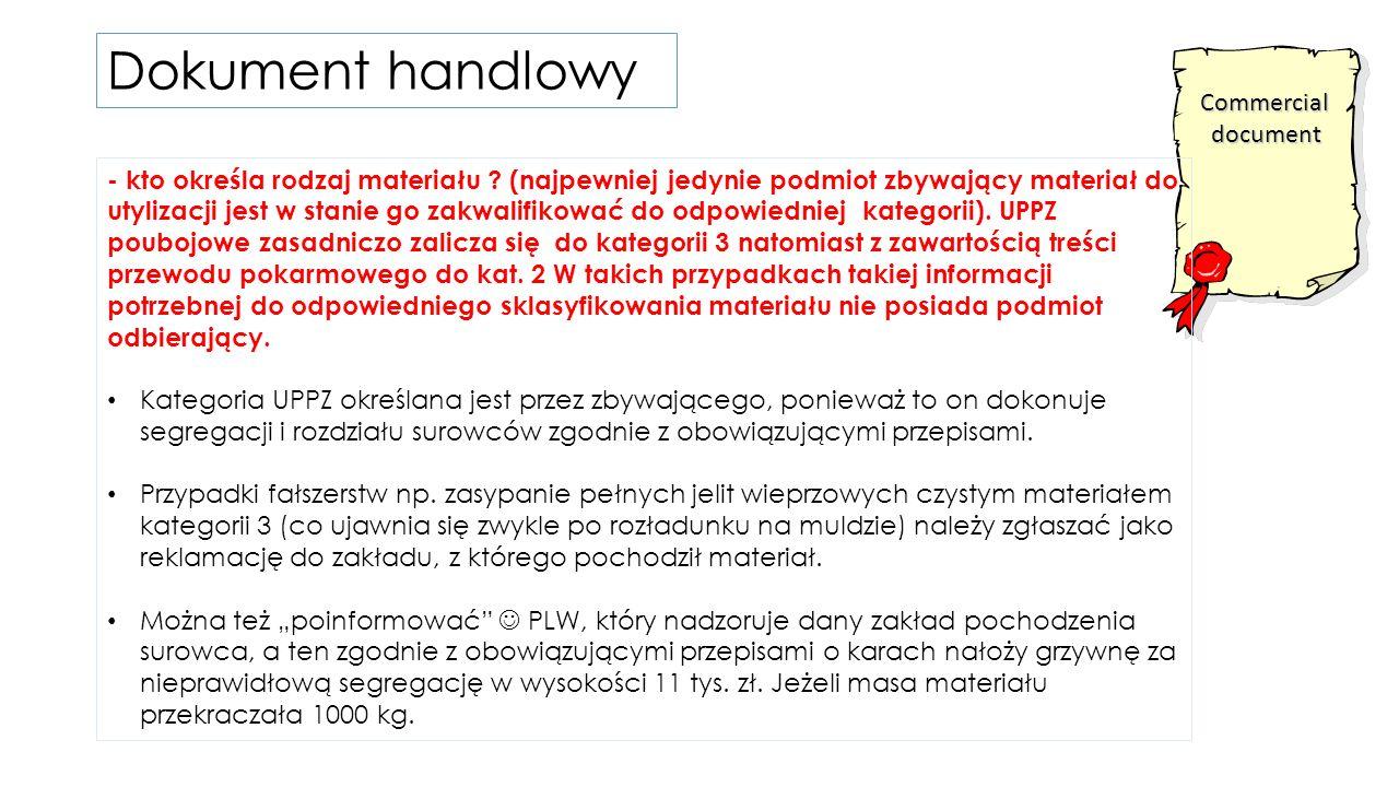 Commercialdocument - kto określa rodzaj materiału .