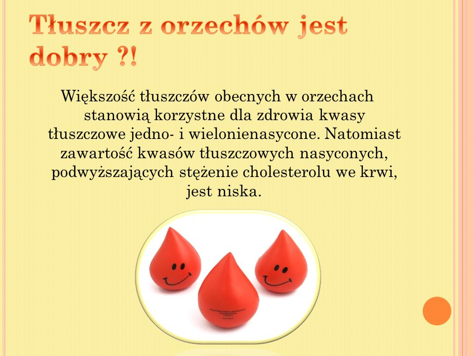 TAK Gdyż są one istotnym elementem diety trądzikowej jest odpowiednia podaż olejów roślinnych lub/i orzechów.