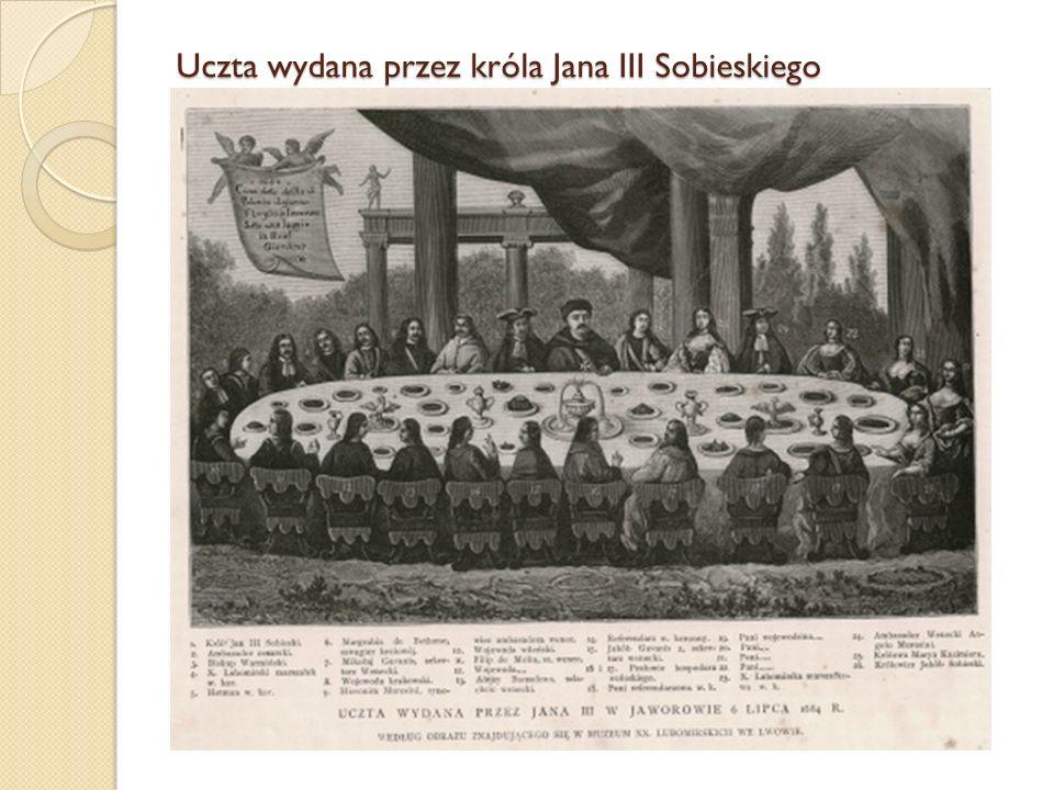 Uczta wydana przez króla Jana III Sobieskiego