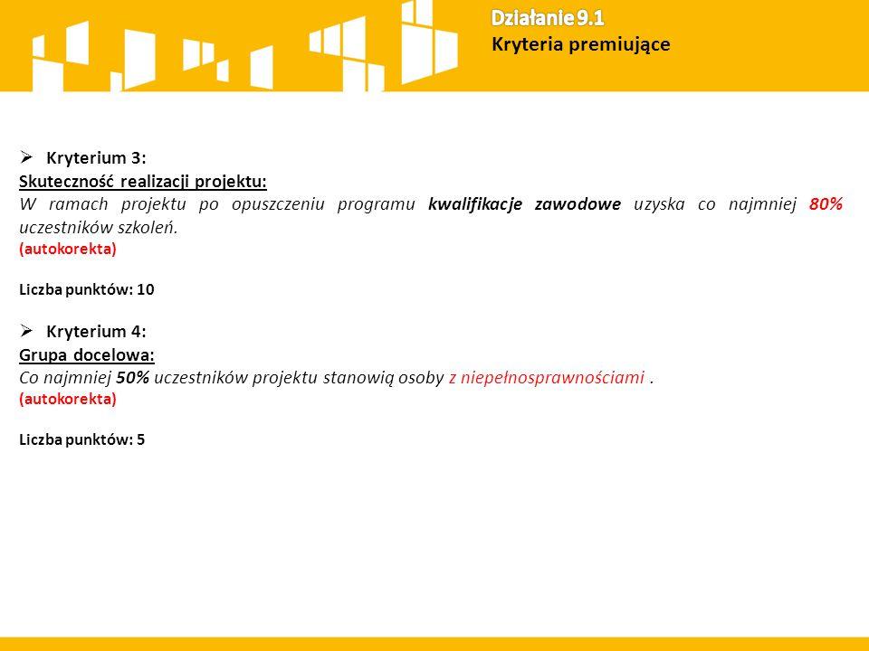  Kryterium 3: Skuteczność realizacji projektu: W ramach projektu po opuszczeniu programu kwalifikacje zawodowe uzyska co najmniej 80% uczestników szk