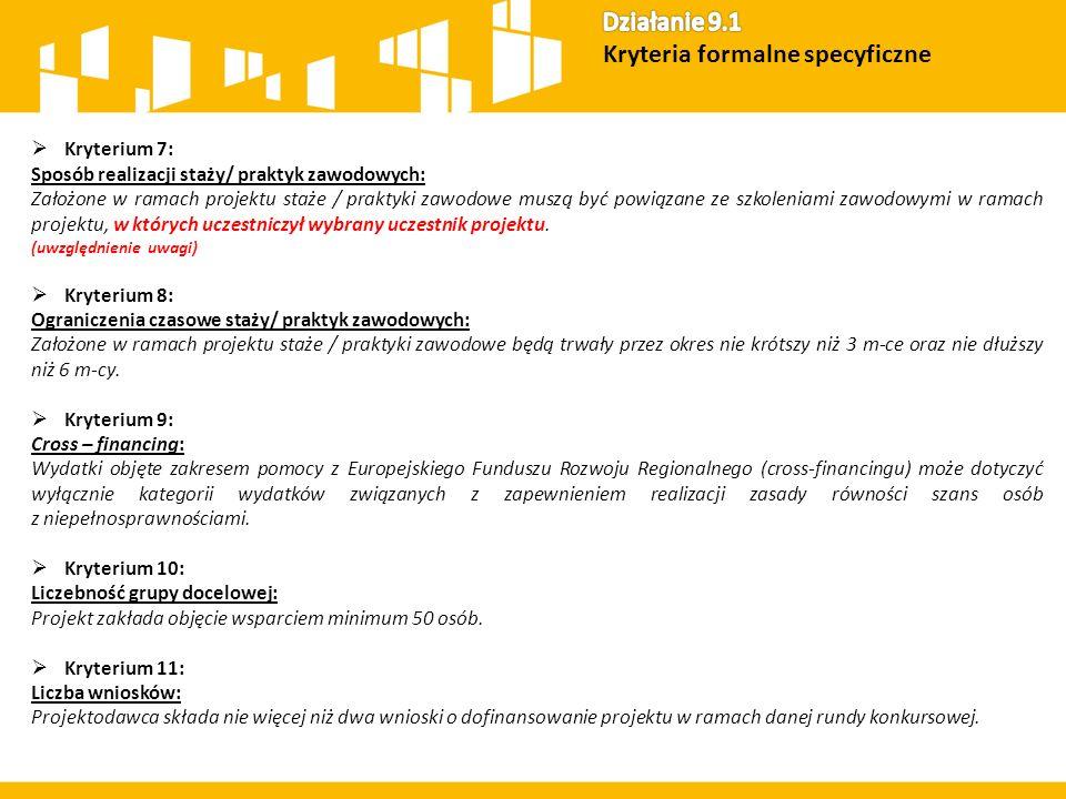  Kryterium 1: Struktura grupy docelowej: Grupę docelową w projekcie stanowią wyłącznie osoby w wieku 25 lat i więcej o niskich kwalifikacjach.