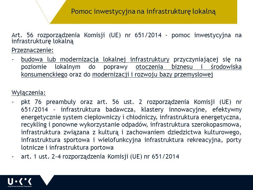 Pomoc inwestycyjna na infrastrukturę lokalną Art.