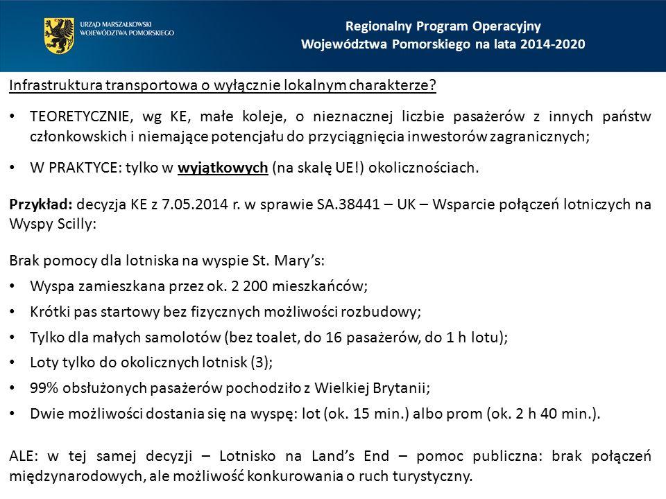 Regionalny Program Operacyjny Województwa Pomorskiego na lata 2014-2020 Infrastruktura transportowa o wyłącznie lokalnym charakterze.