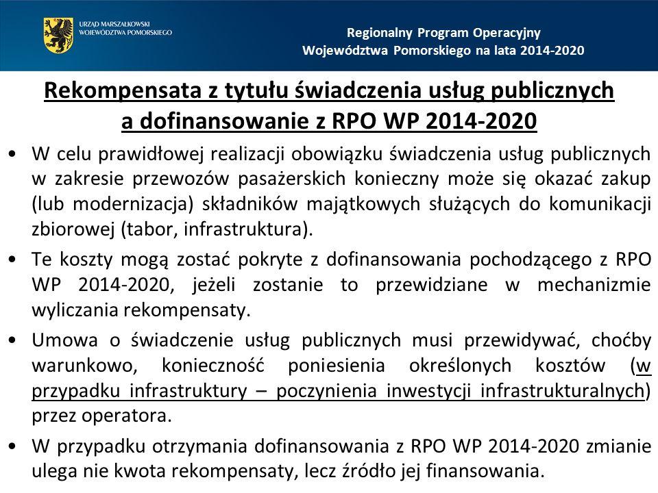 Rekompensata z tytułu świadczenia usług publicznych a dofinansowanie z RPO WP 2014-2020 W celu prawidłowej realizacji obowiązku świadczenia usług publicznych w zakresie przewozów pasażerskich konieczny może się okazać zakup (lub modernizacja) składników majątkowych służących do komunikacji zbiorowej (tabor, infrastruktura).