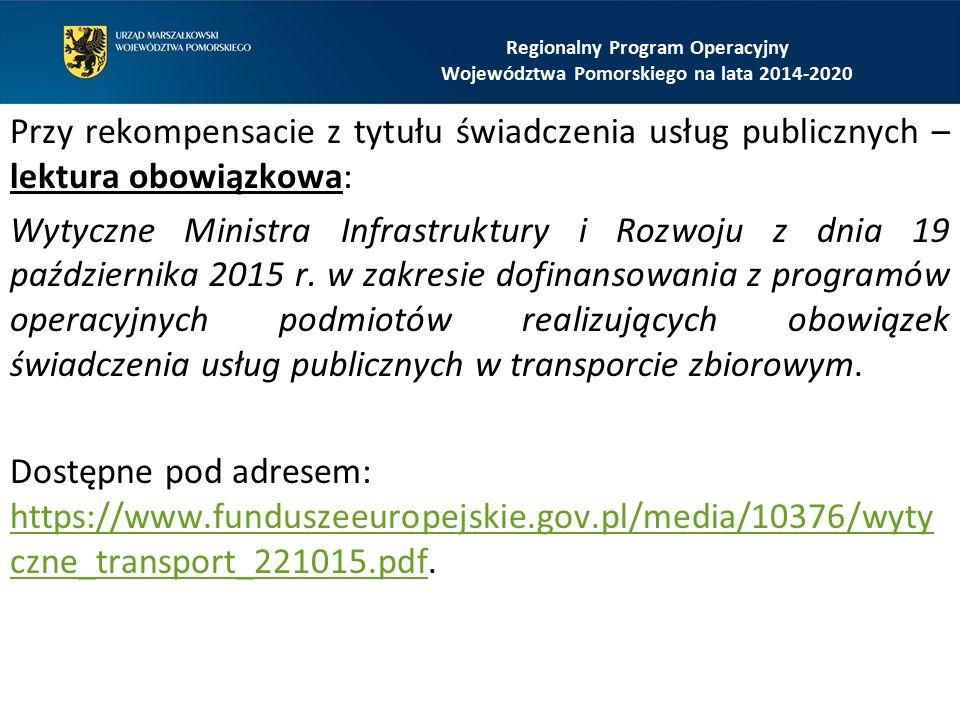 Przy rekompensacie z tytułu świadczenia usług publicznych – lektura obowiązkowa: Wytyczne Ministra Infrastruktury i Rozwoju z dnia 19 października 201
