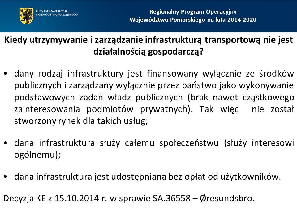 Kiedy utrzymywanie i zarządzanie infrastrukturą transportową nie jest działalnością gospodarczą? dany rodzaj infrastruktury jest finansowany wyłącznie