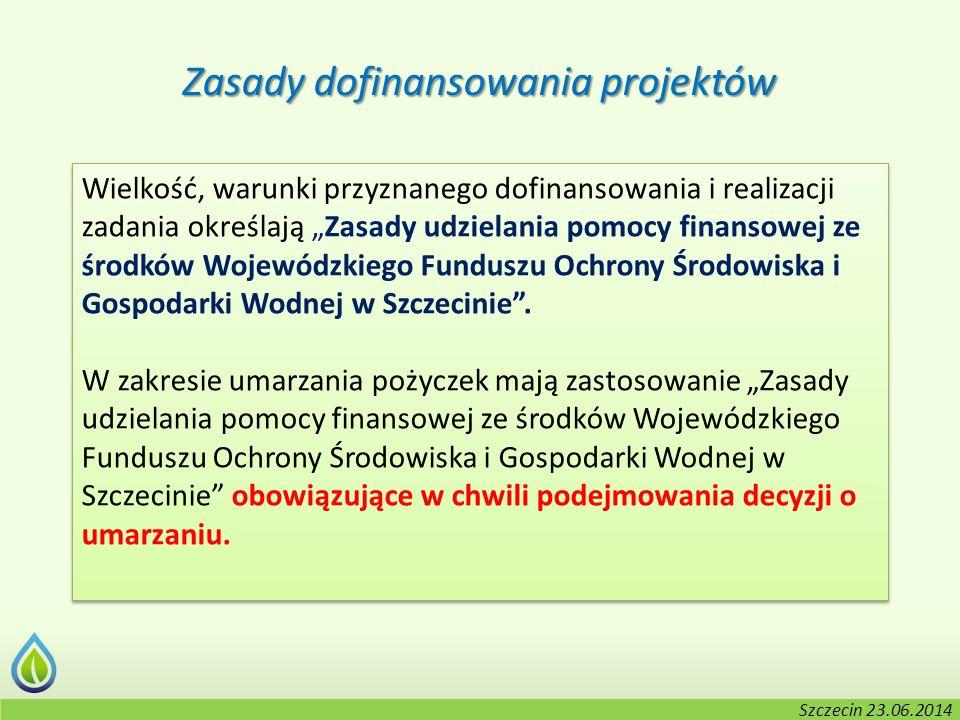 """Kołobrzeg, 2-3.06.2014 r. Wielkość, warunki przyznanego dofinansowania i realizacji zadania określają """"Zasady udzielania pomocy finansowej ze środków"""