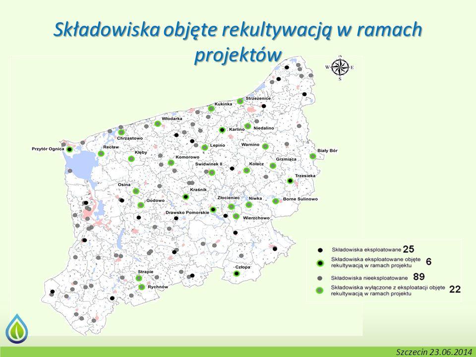 Kołobrzeg, 2-3.06.2014 r. Składowiska objęte rekultywacją w ramach projektów Szczecin 23.06.2014